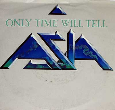 Thumbnail Of  ASIA - Only Time Will Tell album front cover