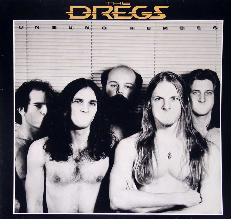 "Front Cover Photo Of THE DREGS - Unsung Heroes 12"" VINYL LP ALBUM"
