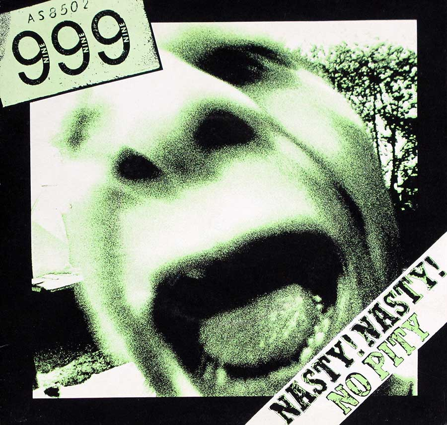 "999 - Nasty Nasty / No Pity Green Vinyl 7"" 45RPM PS SINGLE VINYL  front cover https://vinyl-records.nl"