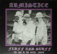 ARMISTICE - Fluff and Stuff, The EP's and the Early Years