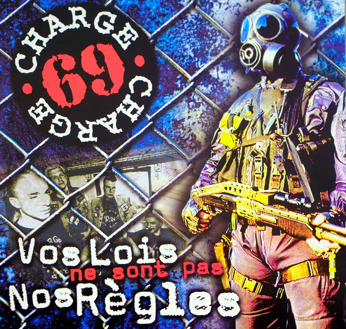 "High Quality Photo of Album Front Cover  ""CHARGE 69 - Vos Lois Ne Sont Pas Nos Regles"