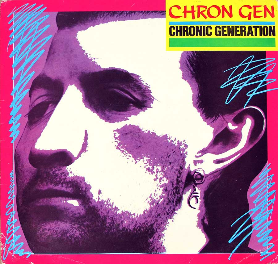 "CHRON GEN  Chronic Generation + Insert 12"" LP VINYL ALBUM  front cover https://vinyl-records.nl"