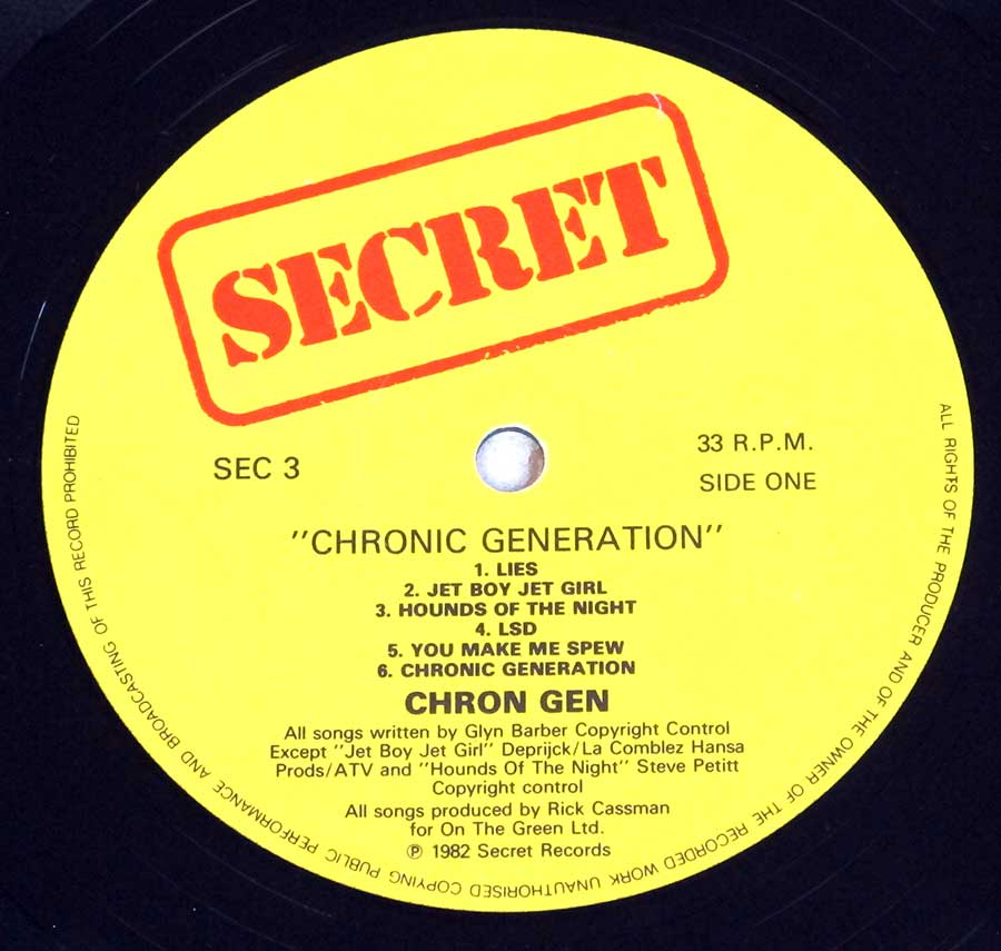 """Chronic Generation"" Record Label Details: SECRET SEC 3 ℗ 1982 Secret Records Sound Copyright"