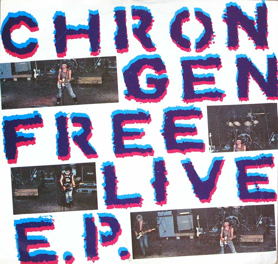 "CHRON GEN - Free Live Ep / Live Next Door To Alice / Ripper / Puppets Of War 7"" PS SINGLE VINYL front cover https://vinyl-records.nl"