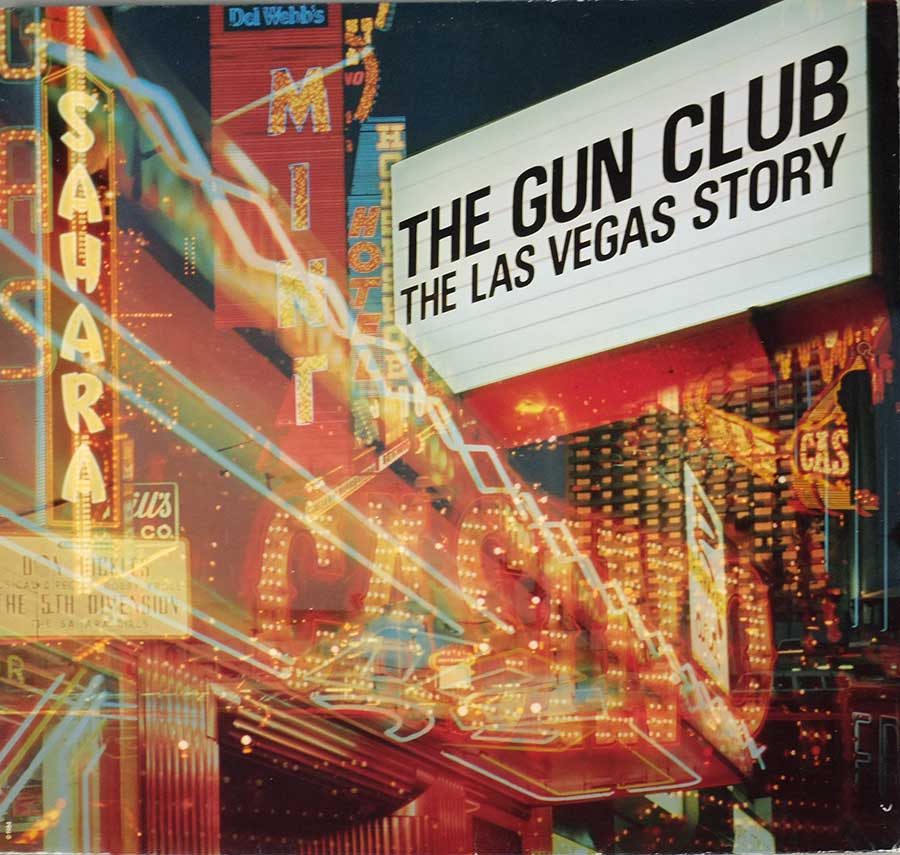 "GUN CLUB - The Las Vegas Story Animal Records 12"" LP VINYL ALBUM album front cover"