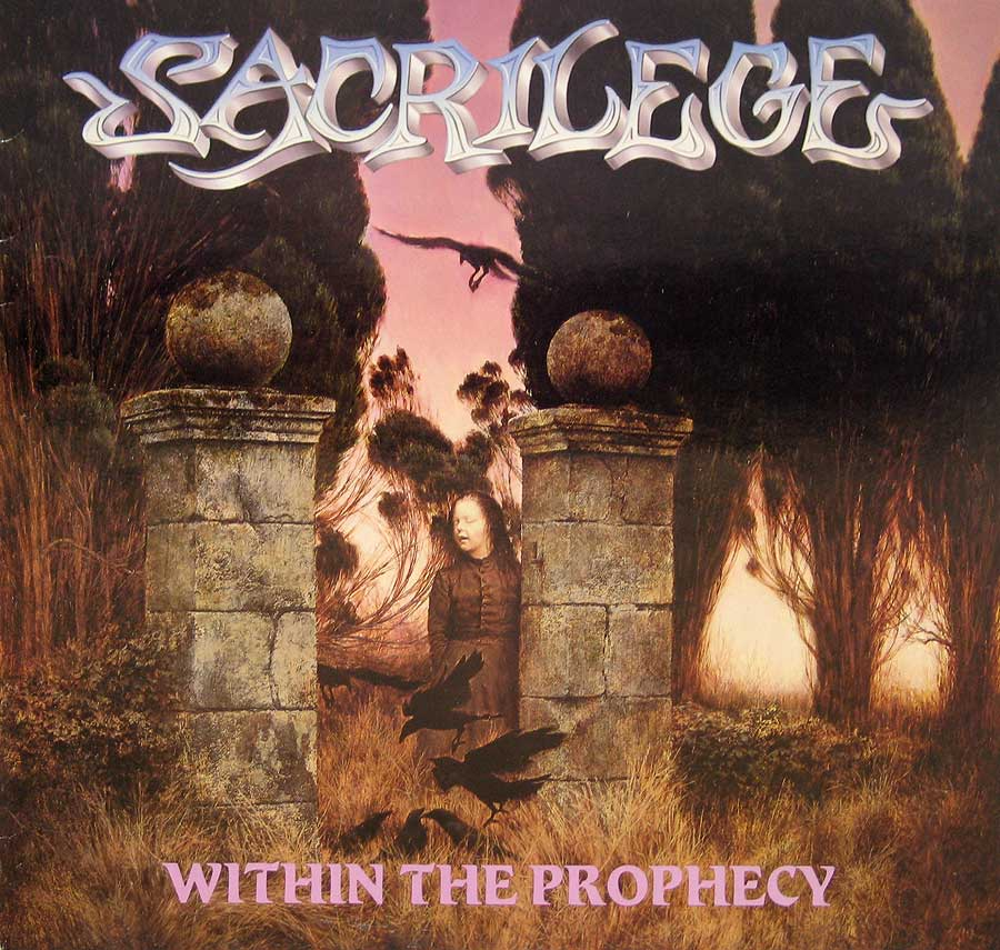 Front Cover Photo Of SACRILEGE - Within the Prophecy