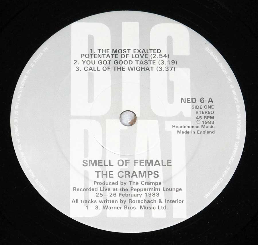 """Smell of Female"" Record Label Details: Headcheese Music, Big Beat NED 6, Made in England ℗ 1983 Headcheese MusicSound Copyright"
