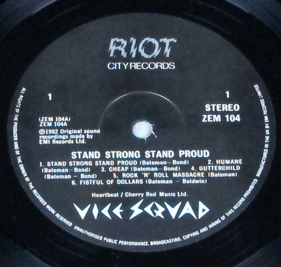 """Stand Strong Stand Proud"" Record Label Details: RIOT CIty Records ZEM 104 ℗ 1982 EMI Records Sound Copyright"