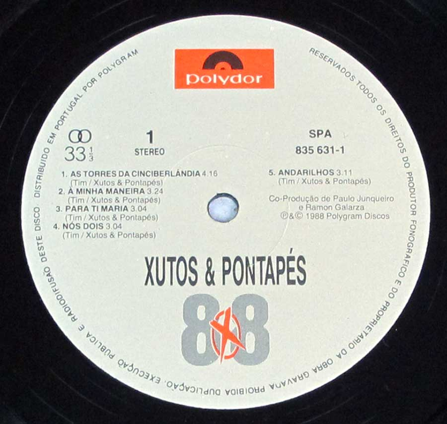 "Close-up Photo of ""XUTOS & PONTAPES - Album 88"" Polydor Record Label"