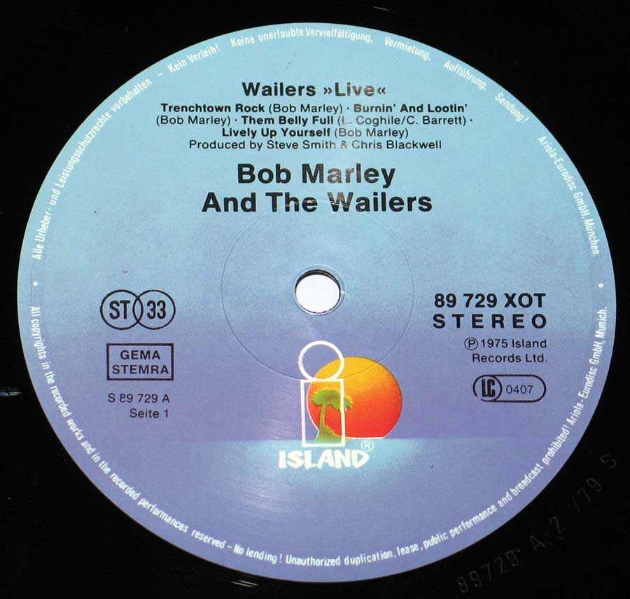 """Wailers Live"" Record Label Details: Blue Colour ISLAND89 729 XOT ℗ 1975 Island Records Ltd Sound Copyright"
