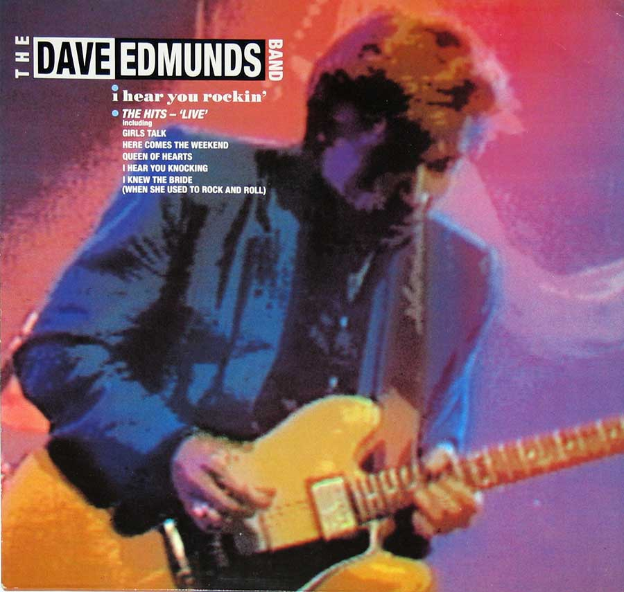 "Front Cover Photo Of Dave Edmunds Band - I Hear You Rockin 12"" Vinyl Album"