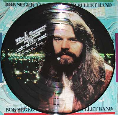 "Thumbnail Of  BOB SEGER and the Silver Bullet Band - Stranger in Town 12"" Vinyl Picture Disc album front cover"