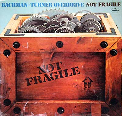 Thumbnail Of  BACHMAN TURNER OVERDRIVE - Not Fragile  album front cover