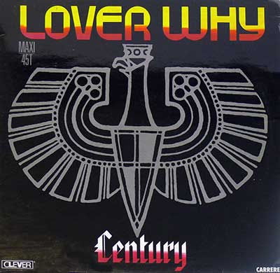 "Thumbnail Of  CENTURY - Lover Why 12"" Maxi  album front cover"