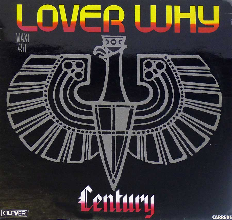 "CENTURY - Lover Why French Release 12"" Maxi Vinyl front cover https://vinyl-records.nl"