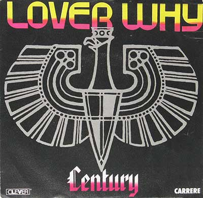 "Thumbnail Of  CENTURY - Lover Why 7"" Single album front cover"