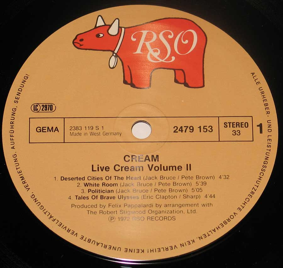 """Live Cream Volume II"" Record Label Details: Light Brown colour RSO Records 2479 153, 2381 119 S 1 ℗ 1972 RSO Records Sound Copyright"