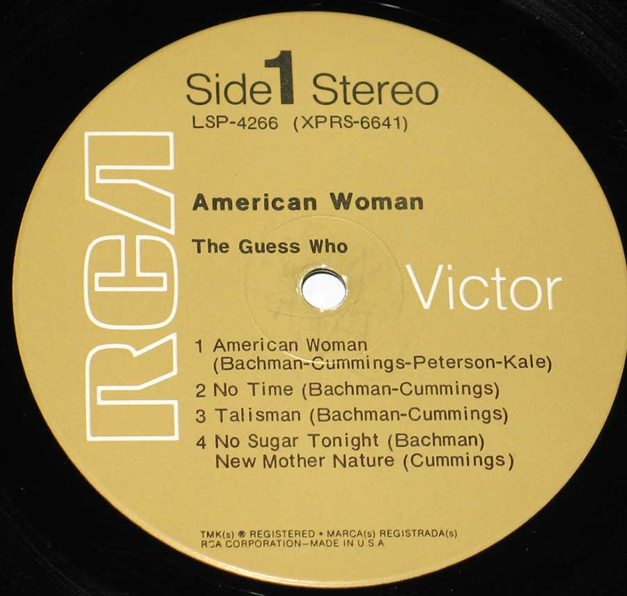 """American Woman"" Record Label Details: RCA Victor LSP-4266 (XPRS-6641)"