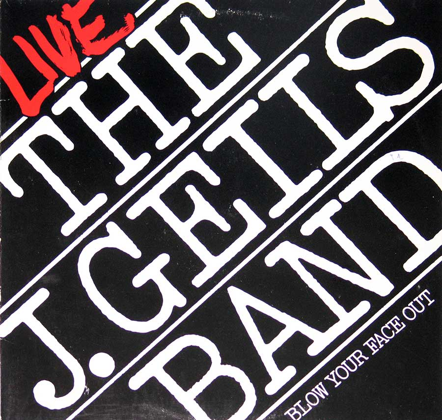 Front Cover Photo Of J. Geils Band - Blow Your Face Out, Live
