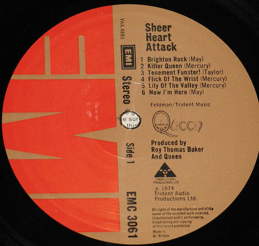 """Sheer Heart Attack"" Record Label Details: EMI EMC 3061 / YAX 4881 Trident Audio Productions ℗ 1974 Trident Audio Productions Ltd Sound Copyright"