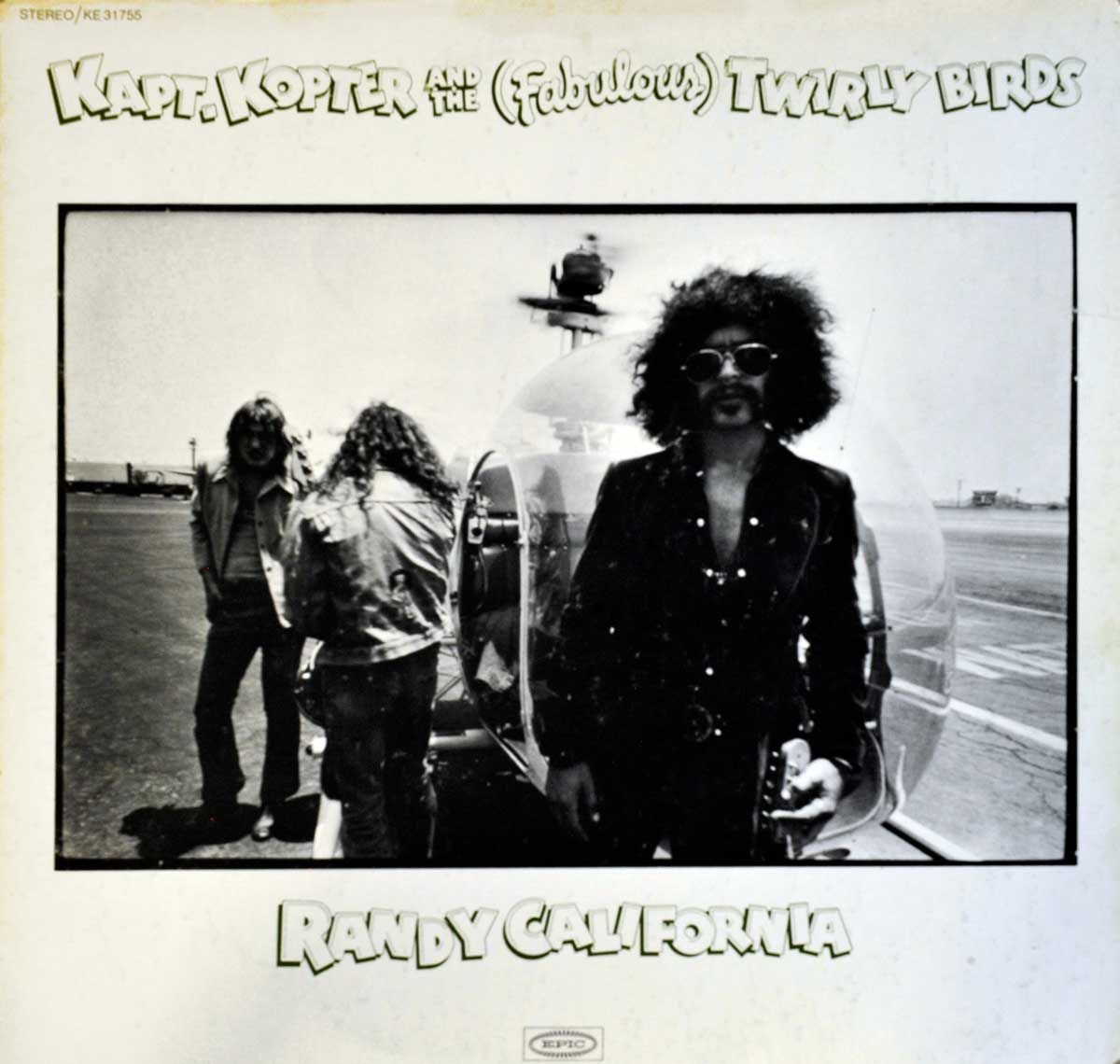 large photo of the album front cover of: RANDY CALIFORNIA KAPT. KOPTER AND THE FABULOUS TWIRLY BIRDS