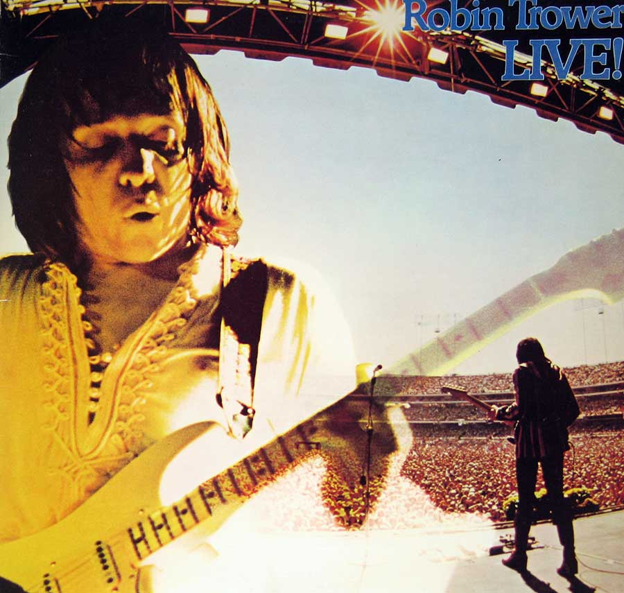 "Front Cover Photo Of ROBIN TROWER - Live! 12"" Vinyl LP Album"