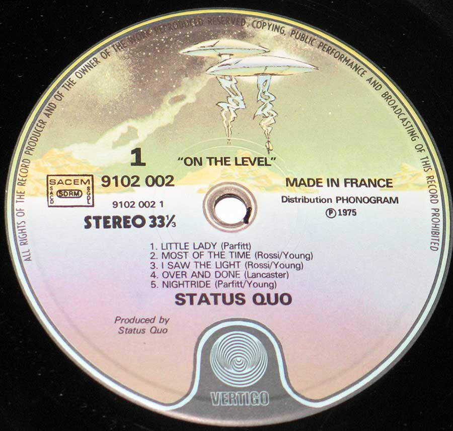 "Close up of record's label STATUS QUO - On the Level Vertigo France 12"" VINYL LP ALBUM Side One"