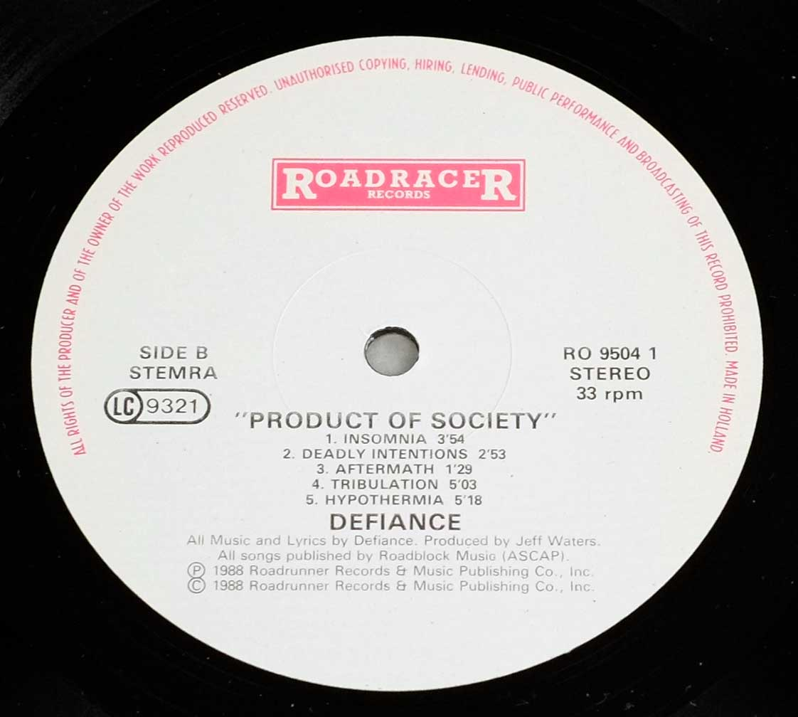 "Close-up Photo of RoadraceR Record Label of ""DEFIANCE - Product of Society"" - Side Two:"