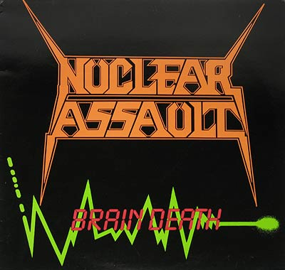 Thumbnail Of  NUCLEAR ASSAULT - Brain Death album front cover