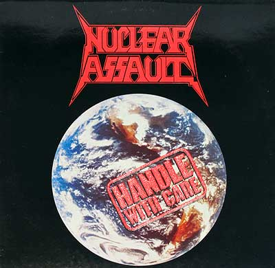 Thumbnail Of  NUCLEAR ASSAULT - Handle With Care album front cover