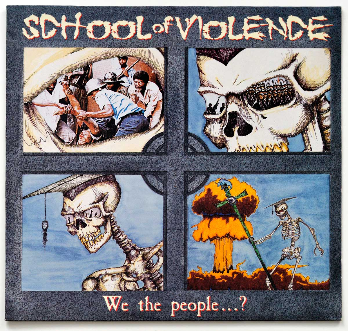 Album Front Cover Photo of SCHOOL OF VIOLENCE – We The People...?