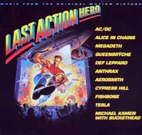 LAST ACTION HERO - OST Music from the Original Motion Picture  is the original soundtrack of the movie with Arnold Schwarzenegger