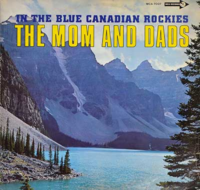 "THE MOM AND DADS - In The Blue Canadian Rockies 12"" Vinyl LP Album front cover https://vinyl-records.nl"